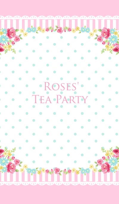 Pink Roses' Tea Party for World