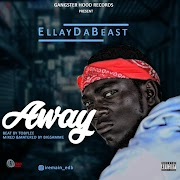 Music: EllayDaBeast – Away (Prod By BigSammee)