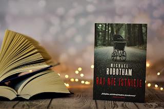 """Michael Robotham - """"Raj nie istnieje"""""""