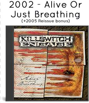2002 - Alive Or Just Breathing (+2005 Reissue bonus)