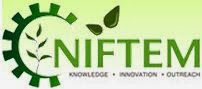 National Institute of Food Technology Entrepreneurship and Management (NIFTEM) (www.tngovernmentjobs.co.in)