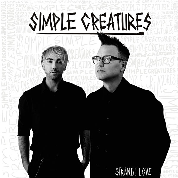 "Simple Creatures stream new EP ""Strange Love"""
