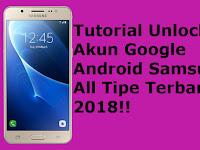 Tutorial Unlock Frp Akun Google Android Samsung All Tipe Terbaru 2020