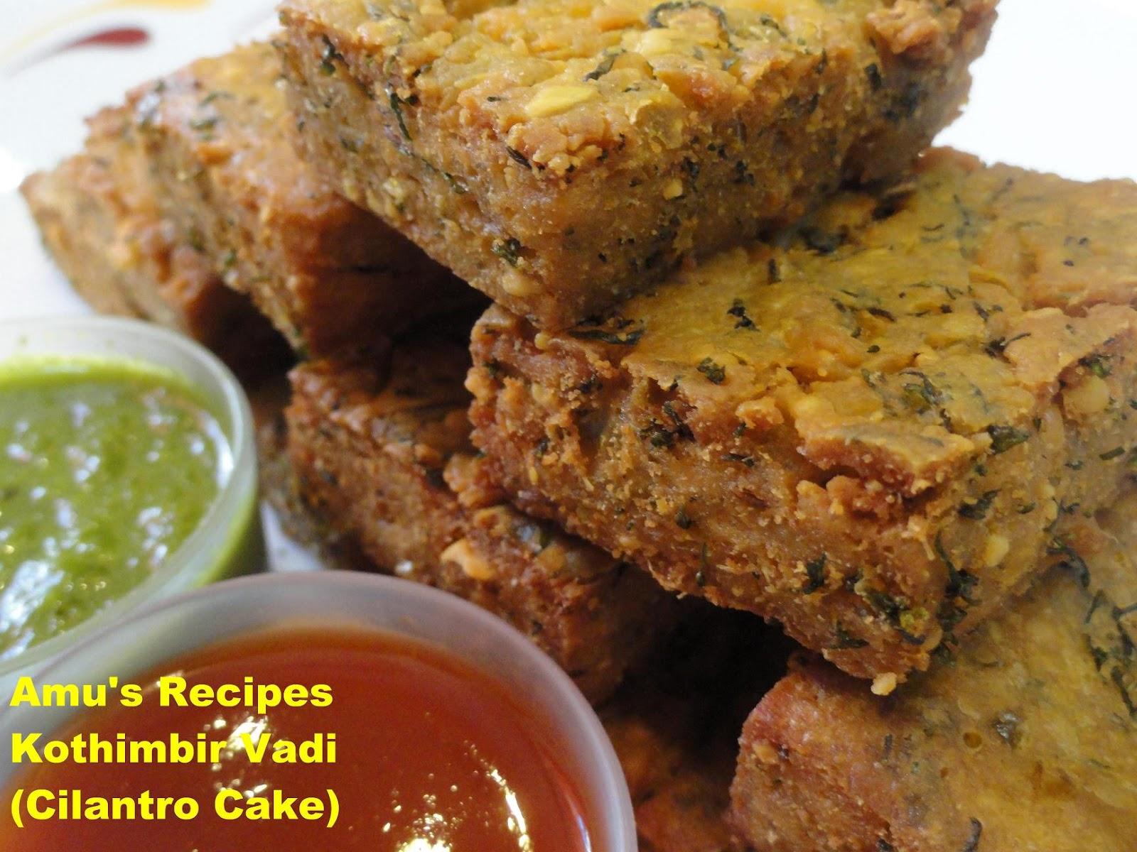 Various Cake Recipes In Marathi: AMU'S RECIPES: Kothimbir Vadi (Cilantro Cakes