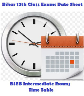 BSEB Intermediate Plus Two Exams Time Table 2018