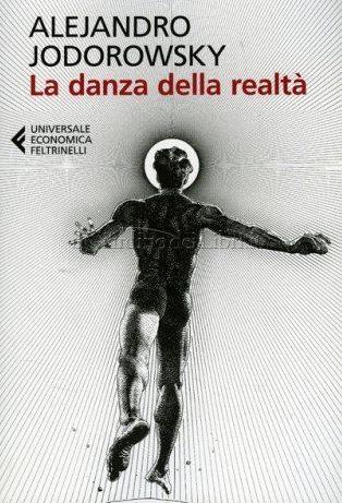 LIBRO LA #DANZA DELLA #REALTA - #ALEJANDROJODOROWSKY