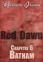 https://www.wattpad.com/412782408-red-dawn-chapitre-6-batham