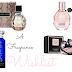 A Fragrance Wish List