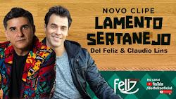 DEL FELIZ E CLAUDIO LINS - LAMENTO SERTANEJO (GILBERTO GIL E DOMINGUINHOS)