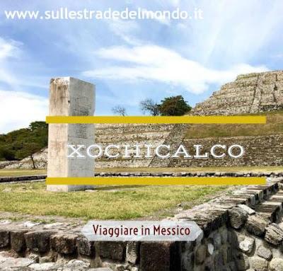 visitare Xochicalco
