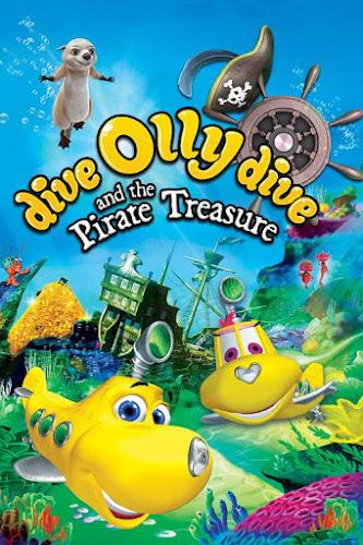 Dive Olly Dive And The Pirate Treasure ออลลี่ เรือดำน้ำจอมซน กับ สมบัติโจรสลัด