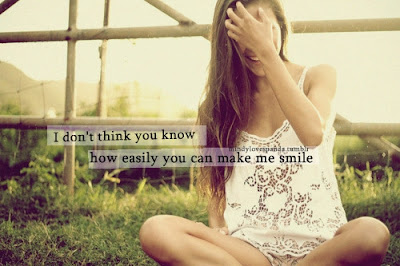 Smile happiness Quotes Wishes For Friend: i don't think you know how easily you can make me smile