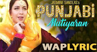 Punjabi Mutiyaran Songs Lyrics