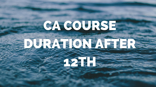 Ca course Duration After 12th
