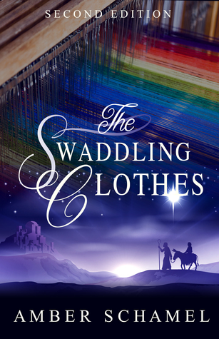 The Swaddling Clothes by Amber Schamel (4 star review)