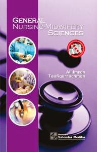 General Nursing-Midwifery Sciences by Ali Imron dan Taufiqurrachman