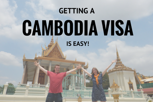 How to get a visa to go to Cambodia