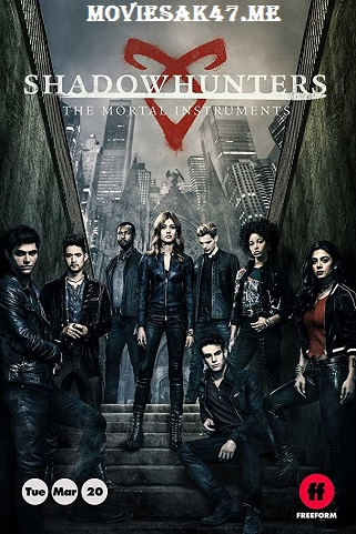 Shadowhunters Season 3 Full 2018 Download 480p 720p