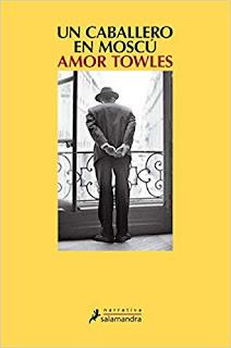 Un caballero en Moscu- Amor Towles
