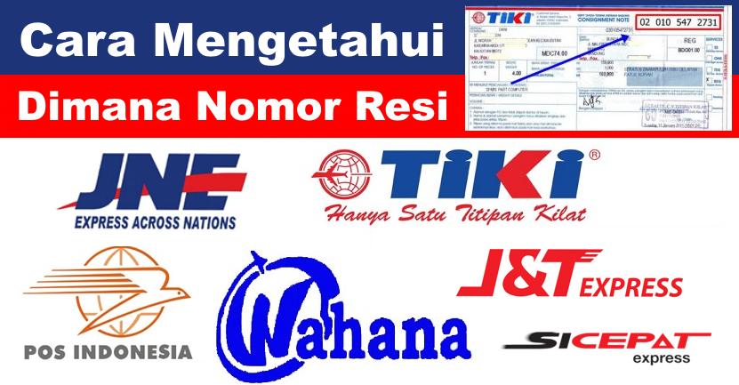 Cara Mengetahui Nomor Resi Jne Tiki Wahana Pos Indonesia J T Sicepat Barang Promosi Mug Promosi Payung Promosi Pulpen Promosi Jam Promosi Topi Promosi Tali Nametag