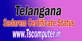 Telangana Sadarem Certificate Status Online / TS Sadarem Certificate Download / TS Sadarem Certificate Online Registration
