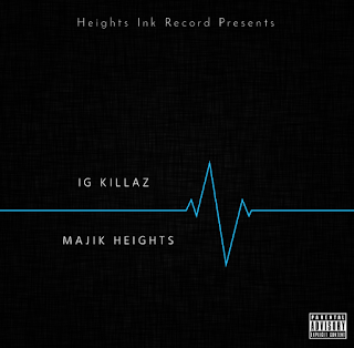 New Music: Majik Heights – IG Killaz