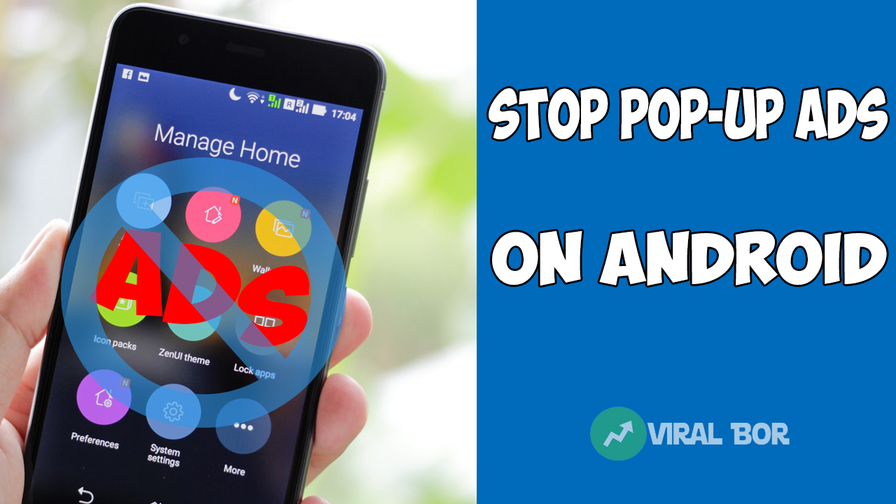 How To Stop Pop-Up Ads on an Android Phone