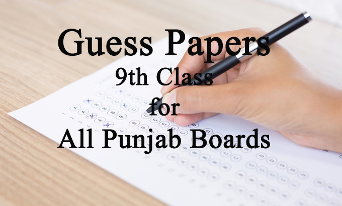 9th Class Guess Papers all Punjab Boards - Rashid Notes