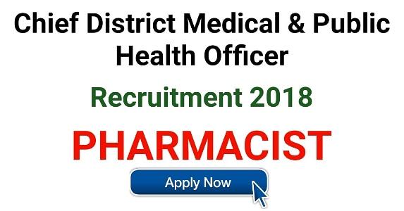 National Health Mission (NHM) Recruitment 2018 | Pharmacist Job at CDM&PHO