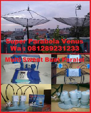 Toko Pasang Super Parabola Venus Bsd Serpong