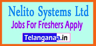 Nelito Systems Ltd Recruitment 2017 Jobs For Freshers Apply