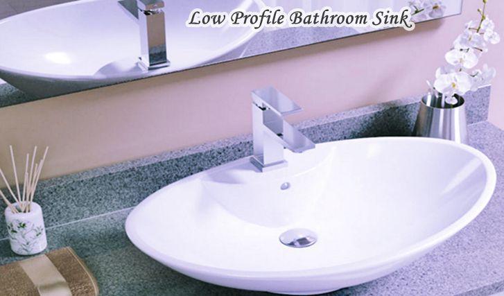Beautifull Low Profile Bathroom Sink