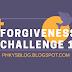 FORGIVENESS CHALLENGE 1