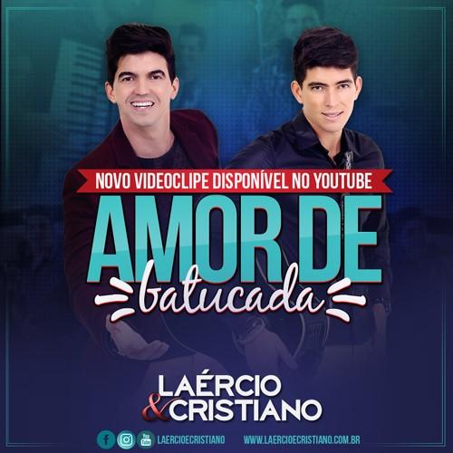 Baixar Laércio e Cristiano – Amor de Batucada (2016) Grátis MP3