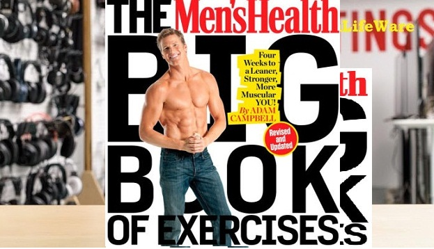 The Mens Health Big Book of Exercises: Four Weeks to a Leaner - Stronger More Muscular You