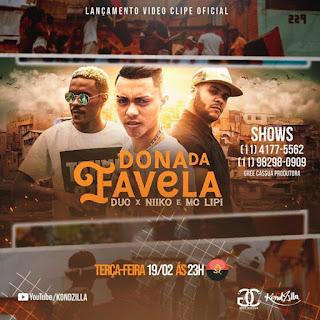 DucxNiiko & MC Lipi - Dona Da Favela (Remix) [ 2o19 ]