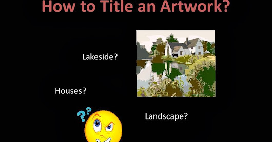 Tips on How to Title an Artwork