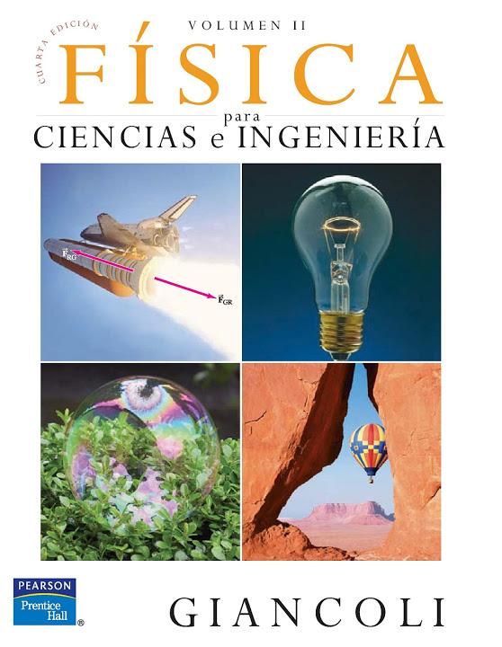 Física para ciencias e ingeniería Volumen II, 4ta Edición – Douglas C. Giancoli