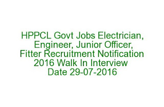 HPPCL Govt Jobs Electrician, Engineer, Junior Officer, Fitter Recruitment Notification 2016 Walk In Interview Date 29-07-2016