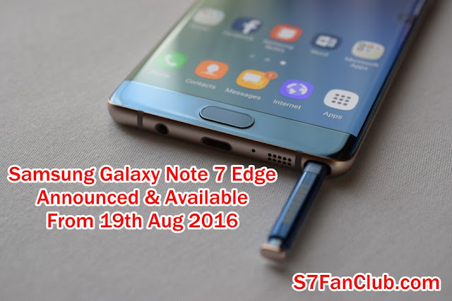 Samsung Galaxy Note 7 Edge Announced Features Specs Availability in USA