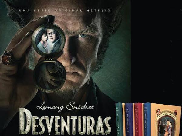 Adaptação Netflix de Desventuras em Série, de Lemony Snicket e Editora Seguinte