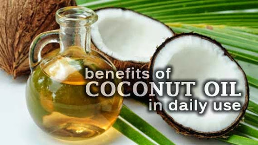 Benefits of Coconut Oil in Daily Use
