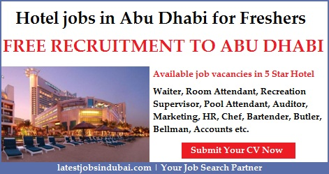 Hotel jobs in Abu Dhabi for Freshers
