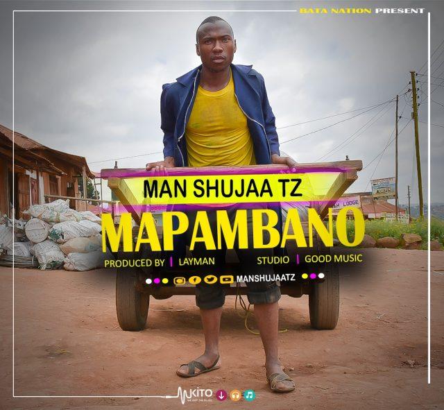 Download Mp3 | Man Shujaa Tz - Mapambano