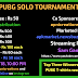 PUBG SOLO TOURNAMENT BY SAMGAMING AND APNICREATIONS