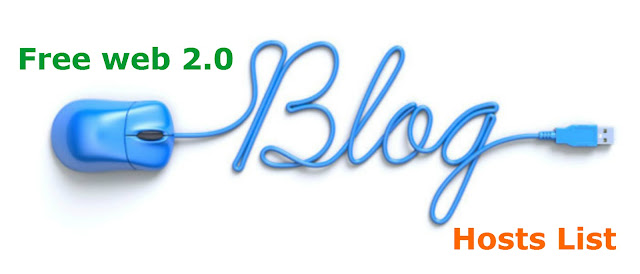 Free Blog Hosts List ( Web 2.0 )