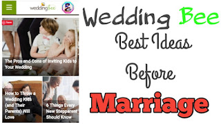 Wedding Bee Best Ideas Before Marriage