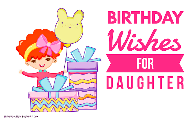 Wishing Happy Birthday For Daughter