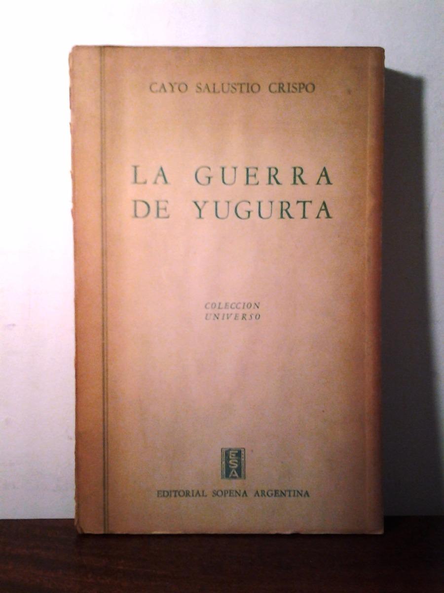 La guerra de Yugurta – Cayo Salustio Crispo