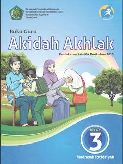 Akidah Akhlak Buku Guru Kelas 3-III Kurikulum 2013 Revisi
